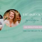 Yvonne Birkel Frühstück mit der geistigen Welt Die Evolution deiner Seele